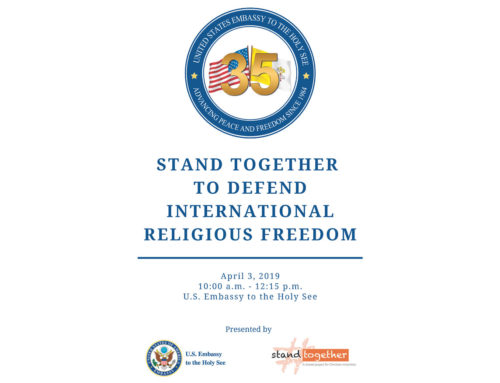 The Embassy of the United States to the Holy See and StandTogether, united to defend international religious freedom