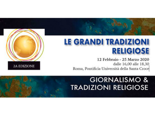 "The Committee ""Journalism and Religious Traditions"" organizes in Rome a course on the structure of the main religious traditions, the foundation of the different cultures"
